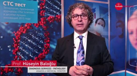 Проф. Хюсейн Балоглу - Новые технологии диагностики Рака - CTC тест