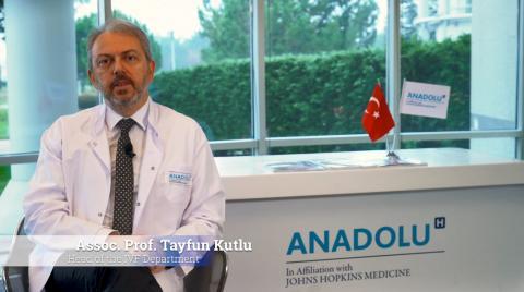 Dr. Tayfun Kutlu- IVF Department at Anadolu Medical Center